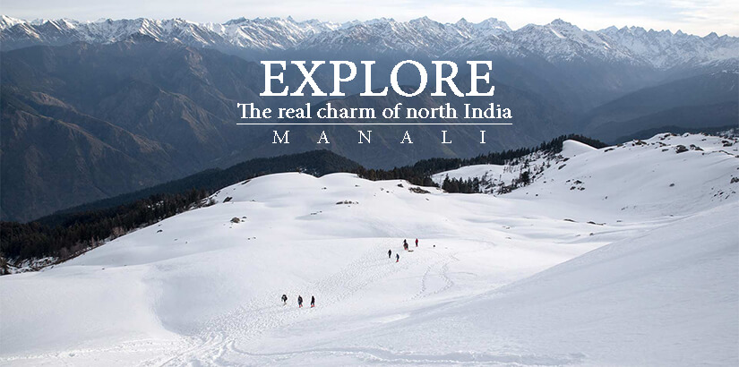 Manali The Real Charm of North India