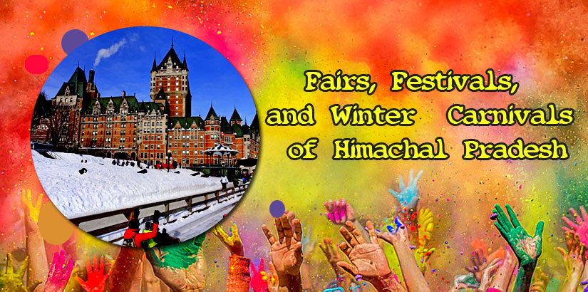 Fairs Festivals and Winter Carnivals of Himachal Pradesh