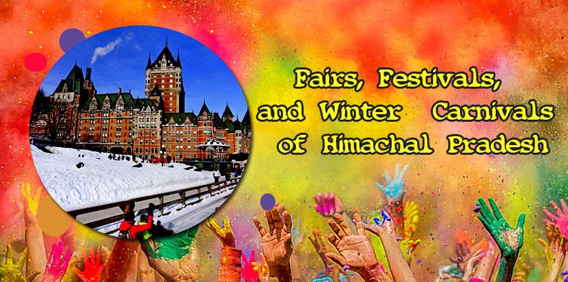 Fairs Festivals and Winter Carnivals of Himachal Pradesh