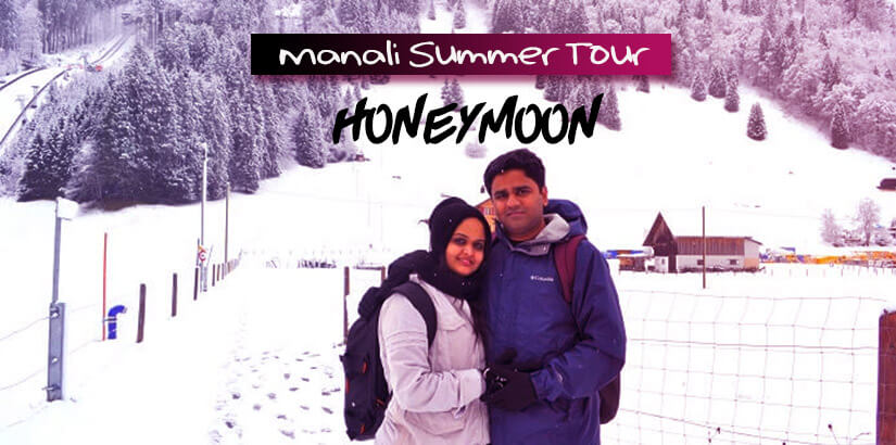 Manali Summer Tour Packages for Honeymoon