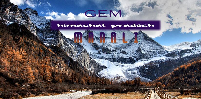 Manali The Gem of Himachal Pradesh