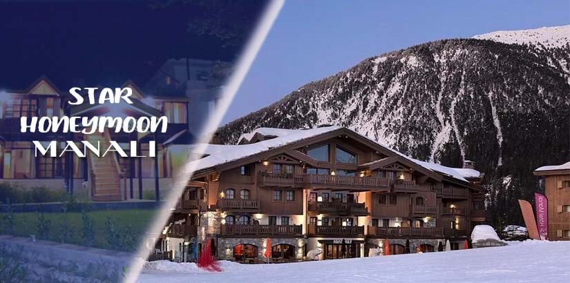 Star Honeymoon Resorts in Manali and Shimla