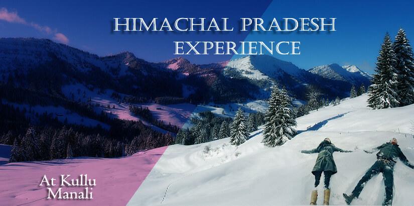The Himachal Experience at Kullu and Manali